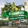 Agradecemos os doadores da campanha O Cambuci Volta ao Bairro!